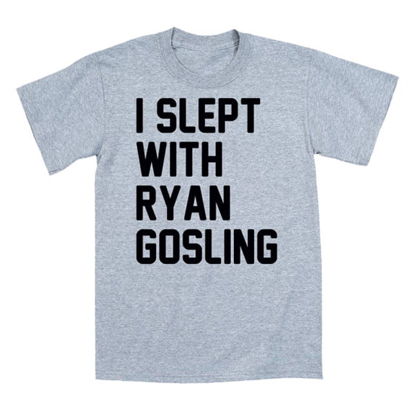 SleptWithRyanGosling