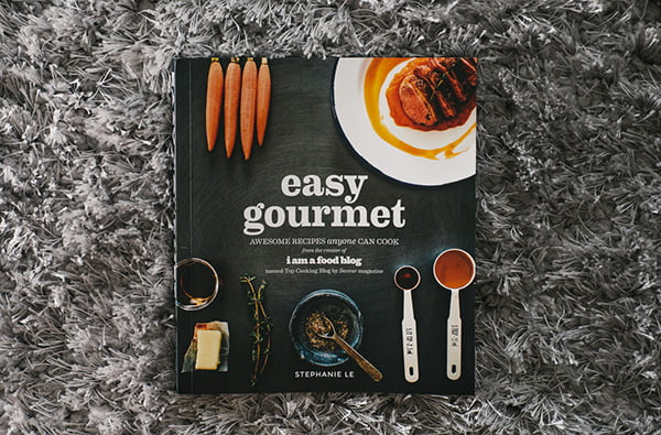 Easy Gourmet by Stephanie Le, Image Copyright www.iamafoodblog.com