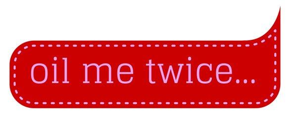 oil-me-twice