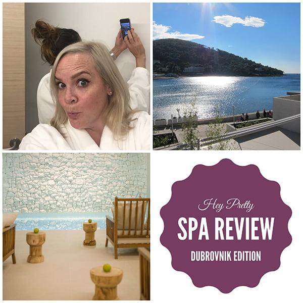 Spa Review Dubrovnik, Hey Pretty Beauty Blog